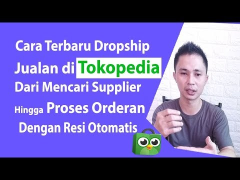 cara-dropship-sukses-jualan-di-tokopedia-dengan-resi-otomatis-|-bisnis-online-|-dropshipper