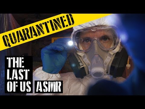 QUARANTINED ( The Last of Us / ASMR )