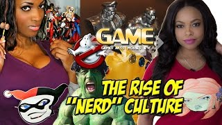 GAME The Rise Of Nerd Culture