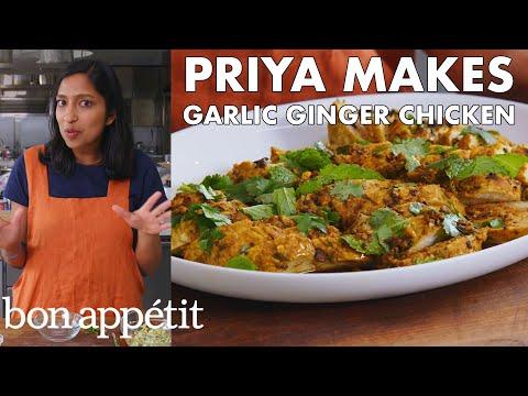 Priya Makes Garlic Ginger Chicken   From the Test Kitchen   Bon Appétit