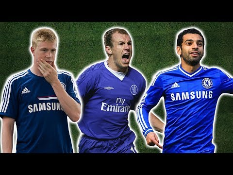 Seven Chelsea Rejects Who Made Them Regret It