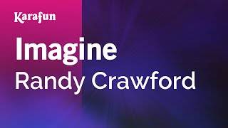 Karaoke Imagine - Randy Crawford *