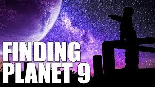 Finding Planet Nine - the Search for a New Planet