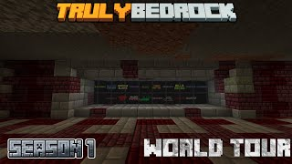 Truly Bedrock Season 1 World Tour