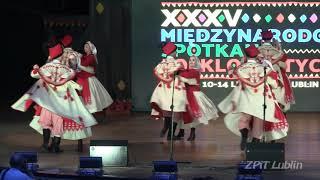 "Folk Song and Dance Ensemble ""Lublin"" (Poland) - XXXV International Folklore Meetings Lublin 2021"