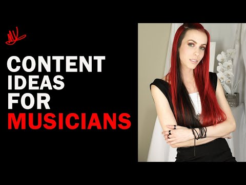 Music Marketing Strategies… *Content Ideas For Musicians*