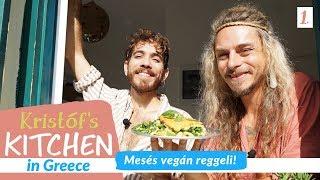 Gambar cover Mesés vegán reggeli - Kristóf's Kitchen in Greece - vegán gasztroműsor - 1. rész