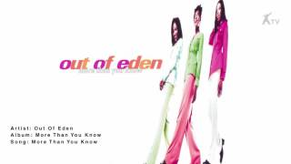 Watch Out Of Eden More Than You Know video
