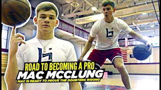 """Mac McClung: """"Road To Becoming a PRO"""" 