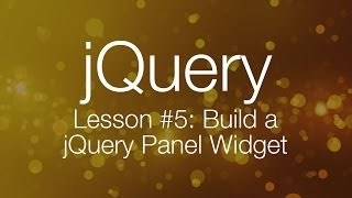 jQuery Tutorial #5 - Building a jQuery Tab Panel Widget