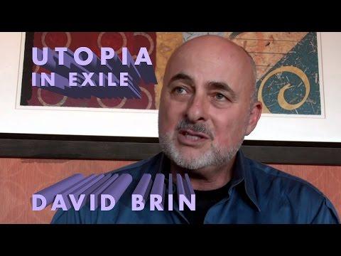 David Brin - Utopia in Exile