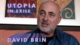 David Brin - Utopia in Exile