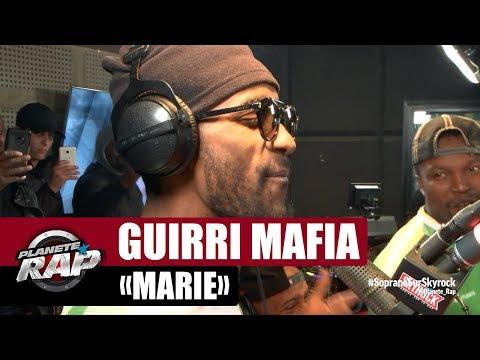 "Guirri Mafia ""Marie"" #PlanèteRap"