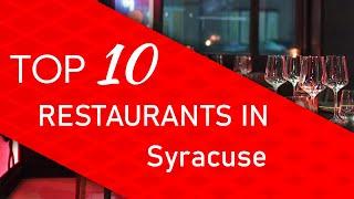 Top 10 best Restaurants in Syracuse, New York