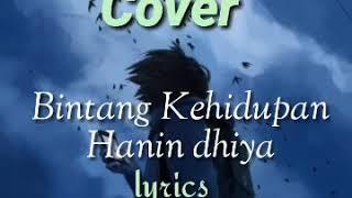 Download lagu Lirik bintang kehidupan-cover Hanin Dhiya