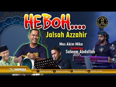 Download 🎤💖HEBOH...💥 Malam Jalsah Azzahir - Akim mika