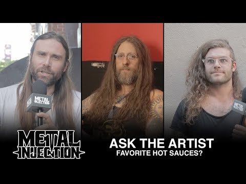 ASK THE ARTIST - Your Top Hot Sauces? | Metal Injection