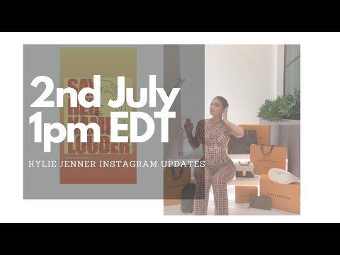 kylie-jenner-instagram-updates-untill-thursday-02nd-july-2020-1:00-pm-edt