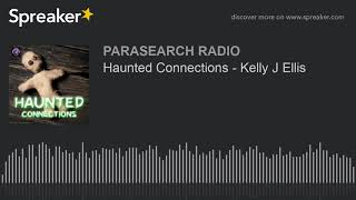 Haunted Connections - Kelly J Ellis