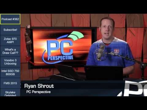 PC Perspective Podcast 362 - 08/13/15