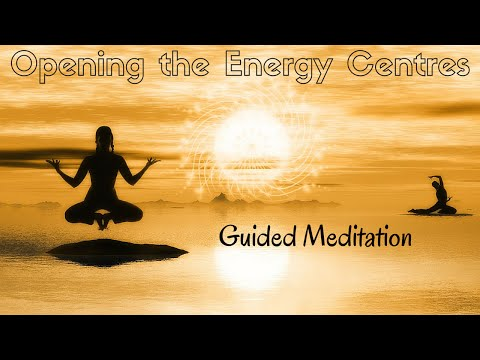 Master your Energy | Guided Meditation for Opening The Energy Centres | Guided Visualization