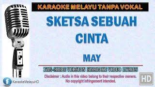 Download May - Sketsa Sebuah Cinta (Unplugged) | Karaoke Minus One | Lirik Video HD