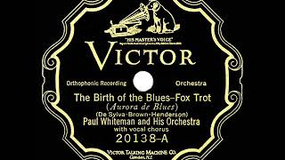 1926 HITS ARCHIVE: The Birth Of The Blues - Paul Whiteman (vocal trio)