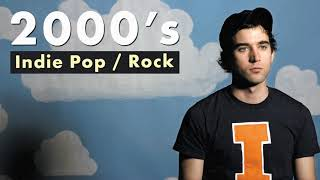 2000's Indie Pop / Rock   Playlist