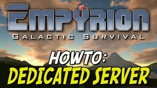 Empyrion Galactic Survival Dedicated Server [HowTo German Deutsch]