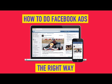 How to do Facebook Ads the RIGHT Way