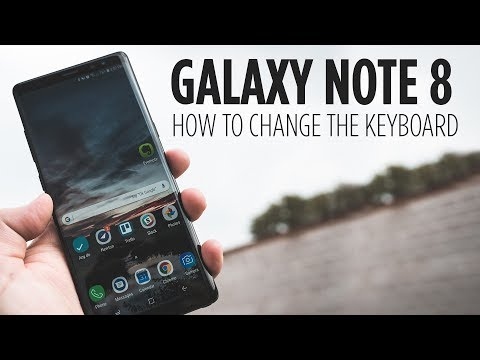 Galaxy Note 8 - How to Change the Keyboard - YouTube