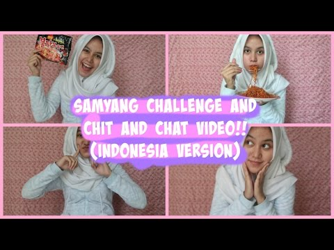 Samyang And Chit and Chat Video!! (Indonesia Version)