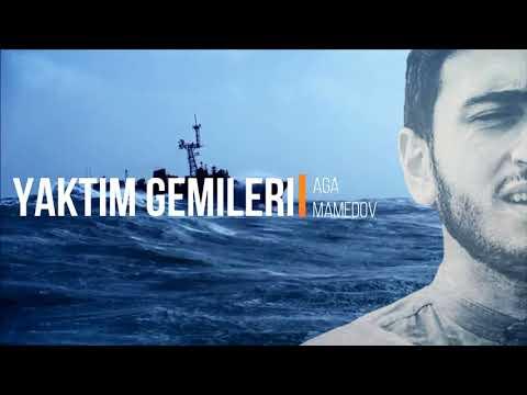 AGA MAMEDOV / YAKTIM GEMILERI 2018 (Audio Clip)