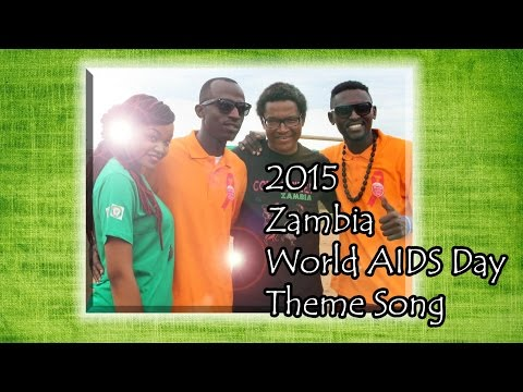 Zambia World AIDS Day theme song 2015