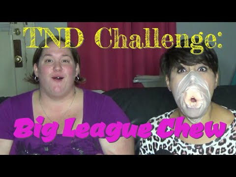 TND Challenge Big League Chew