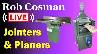 Jointers & Planers - Live Q & A (31 July 2021)
