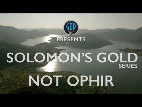 Solomon's Gold Series - Part 8: Not Ophir