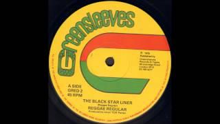 Reggae Regular - The Black Star Liner