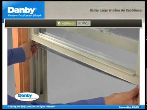 How To Install A Danby Large Capacity Window Air