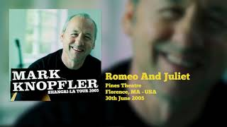 Mark Knopfler - Romeo And Juliet (Live, Shangri-La Tour 2005)