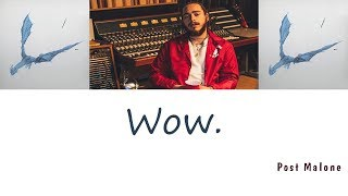 Post Malone - Wow. (가사/번역) [Eng|Han]