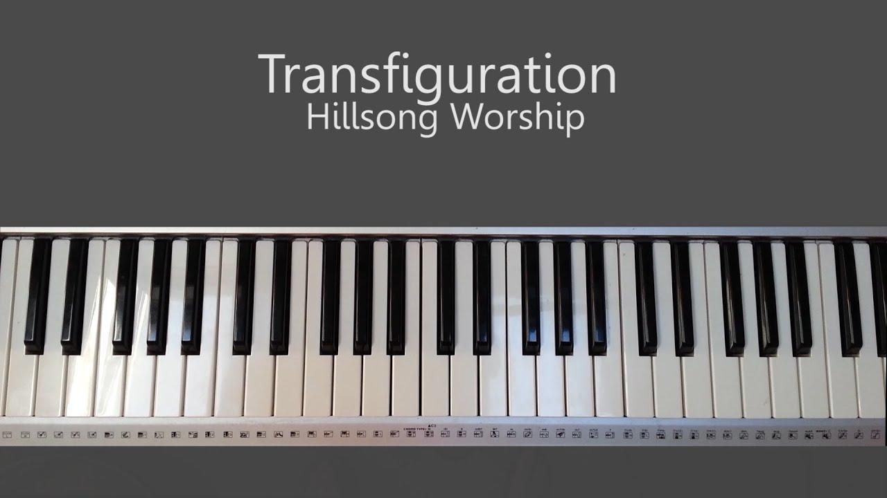 Transfiguration hillsong piano tutorial and chords youtube transfiguration hillsong piano tutorial and chords worship piano tutorials baditri Images