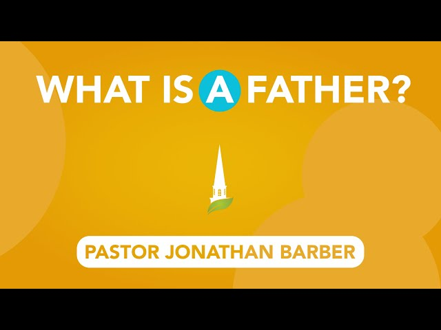 What Is a Father?