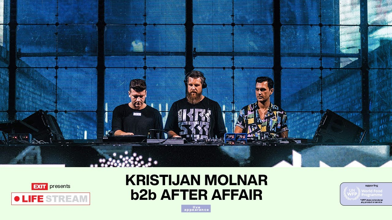 Kristijan Molnar b2b After Affair Live @ EXIT LIFE STREAM