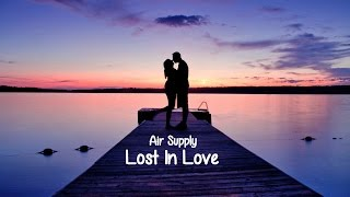 Lost In Love  - Air Supply  (Tradução)