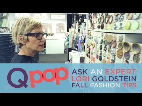 Ask an Expert With Lori Goldstein – Fall Fashion Tips  – Qpop