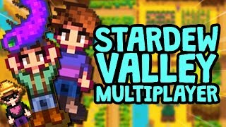 Stardew Valley Multiplayer in a Nutshell