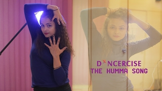 The Humma Song – OK Jaanu | Dance Choreography | Aditi Saxena | Dancercise