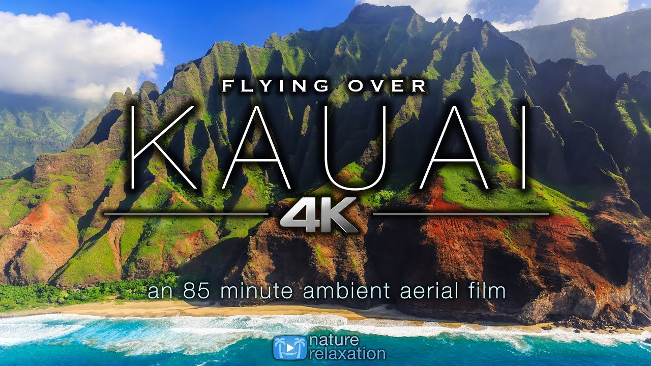 FLYING OVER KAUAI (4K) Hawaii's Garden Island | Ambient Aerial Film + Music  for Stress Relief 1 5HR