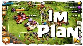 IM PLAN - LÄUFT ALLES WIE GEPLANT? | Clash of Clans Deutsch | Let´s Play COC